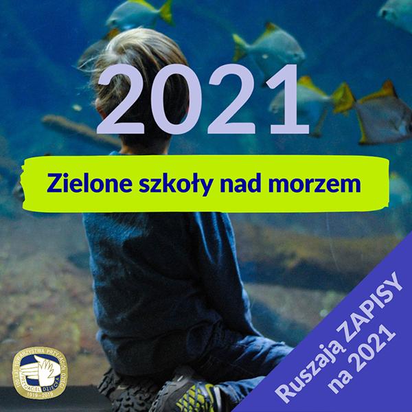 Zielone szkoły 2021