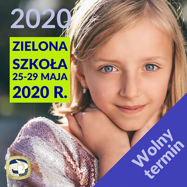 Zielona szkoła maj 2020